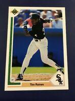 1991 Upper Deck # 773 TIM ROCK RAINES Chicago White Sox Great Card !