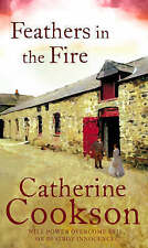 Feathers In The Fire by Catherine Cookson Charitable Trust, Catherine Cookson (Paperback, 2008)