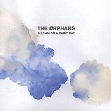 Orphans : 5:30 Am on a Rainy Day CD