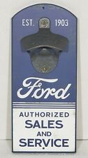 Ford Wall Mount Bottle Opener Authorized Sales & Service Advertising Sign Decor