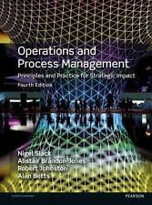 Operations and Process Management by Alan Betts, Robert Johnston, Nigel Slack an