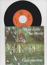 """7"""" Single  RENE KOLLO Ave Maria / Aria """"Caro Mio Ben"""" CBS German-Press orig.1971"""