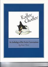 5 Ratter Chatter An Anthology of Rat Terrier Stories by Anne Blair free shipping