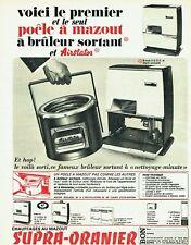 Publicité Advertising 320 1966 chauffage mazout Supra-Oranier  bruleur Airstator