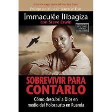 Sobrevivir Para Contarlo: Como Descubri A Dios en Medio del Holocausto en Rwanda