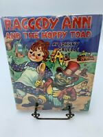 Raggedy Ann and the Hoppy Toad Johnny Gruelle 1943 First  hardcover dust jacket