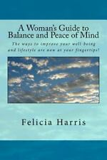 A Woman's Guide to Balance and Peace of Mind : Do You Ever Ask Yourself These...