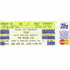 FEAR Full Concert Ticket Stub PHOENIX ARIZONA 4/28/99 THE MASON JAR FLEA RHCP