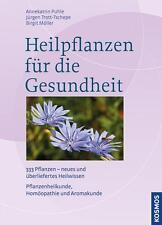 Heilpflanzen für die Gesundheit : 333 Pflanzen - neues und überliefertes Heilw..