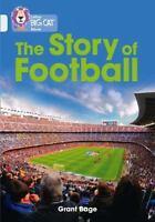 Collins Big Cat  The History of Football: Band 17/Diamond Collins UK VeryGood