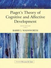 Piaget's Theory of Cognitive and Affective Development : Foundations of...