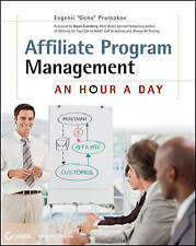 Affiliate Program Management: An Hour a Day by Evgenii Prussakov (English) Paper
