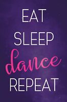 Eat Sleep Dance Poster for Dancers, 11 x 17 Inches, For Little Girls Bedroom,...