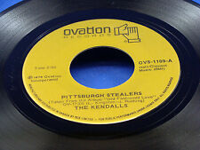 THE KENDALLS - Pittsburgh Stealers / When Can We Do This Again - 1978 VG++