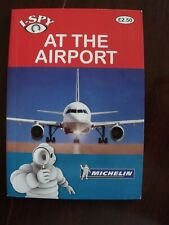Michelin I-Spy at the Airport  Book 2010 P/Back