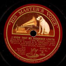 MASTER E. LOUGH -Boy Soprano-  I know that my redeemer liveth  1&2  78rpm  S6473