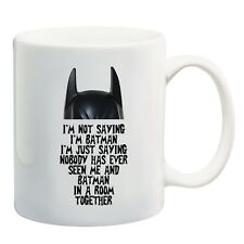 I'm Not Saying I'm Batman Funny Super Hero Coffee Tea 11 oz Mug by BeeGeeTees