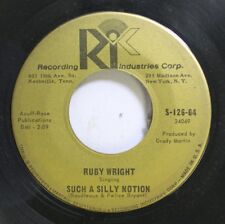 Country 45 Ruby Wright - Such A Silly Notion / Dern Ya On Recording Industries C