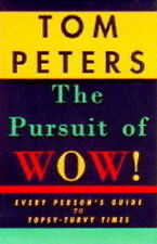 The Pursuit of Wow! by Thomas J. Peters (Paperback, 1995)
