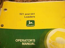 John Deere Operator'S Manual 521 Adn 541 Loaders