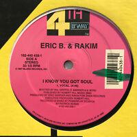 "Eric B. & Rakim I Know You Got Soul Vinyl Record Hip Hop / Rap 12"""