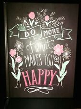 """""""Do More Of What Makes You Happy"""" Journal"""