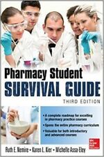 Pharmacy Student Survival Guide by Ruth E. Nemire, Michelle T. Assa-Eley and Kar