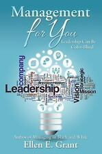 Management for You : Leadership Can Be Color-Blind by Ellen E. Grant (2016,...