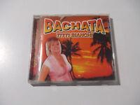 Titti Bianchi – Bachata - CD Album Audio Stampa ITALIA 2002