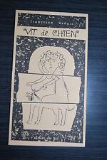 Vie de Chien  - Françoise Brégis