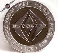 $1 PROOF-LIKE SLOT TOKEN EL CORTEZ HOTEL CASINO 1968 FM LAS VEGAS NEVADA COIN