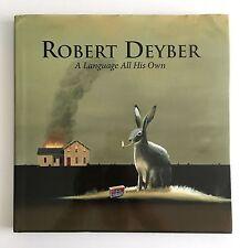 Robert Deyber : A Language All His Own by Robert Deyber and Valerie Gladstone...