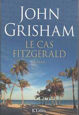 John GRISHAM-Le cas FItzgerald-2018