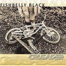 Crusader [Beyond/Rhythm Groove] by Fishbelly Black (CD, Jan-2003, Liquid 8) NEW