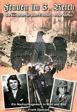 Donna nel 3. Reich - Organizzazioni und Uniformi (Frank Djemant) - FD3