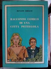 Racconto comico di una città pettegola Renato Ribaud ed Gallina 1980 autografato