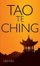 Tao Te Ching: By Lao- Tzu