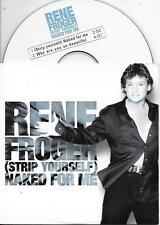 RENE FROGER - Strip yourself (Naked for me) CD SINGLE 2TR Dutch Cardsleeve 2000