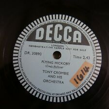 78rpm TONY CROMBIE flying hickory , single side sample disc DR 20890