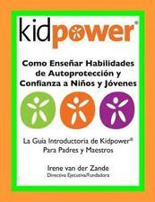 Como Ensenar Habilidades de Autoproteccion y Confianza a Ninos y Jovenes : La...