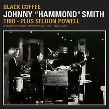 CD JOHNNY HAMMOND SMITH TRIO plus SELDON POWELL BLACK COFFEE MONTEREY THEME ETC