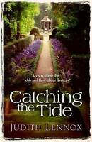 Catching the Tide: A stunning epic novel of secrets, betrayal and passion, Lenno