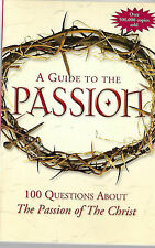 vintage A GUIDE TO THE PASSION - 100 questions about THE PASSION OF THE CHRIST