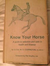 Know your horse, a guide to selection and care in health and disease codrington
