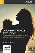 (Very Good)-Another Twinkle in the Eye: Contemplating Another Pregnancy After Pe