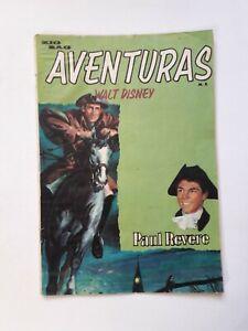 ADVENTURES OF WALT DISNEY #50 - PAUL REVERE - COMIC IN SPANISH - NO NOVARO
