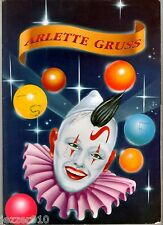 PROGRAMME 1984 DU CIRQUE ARLETTE GRUSS - GILBERT/GEORGES KOBANN