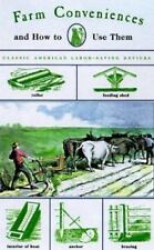 Farm Conveniences: And How to Make them (Man's Life Classic Library)-ExLibrary