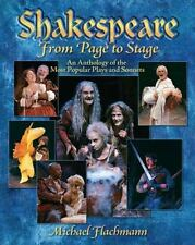 Shakespeare, From Page to Stage: An Anthology of the Most Popular Plays and So..