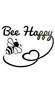 BEE HAPPY decal bumble sticker car window heart bumper door kids room 028